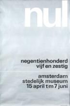 """affiche van de tentoonstelling """"nul"""" in het Stedelijk Museum Amsterdam, 1965"""